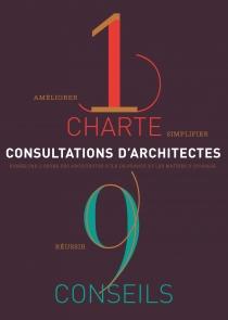 1 charte 9 conseils, consultations d'architectes