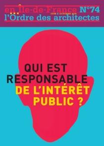 Qui est responsable de l'intérêt public ?